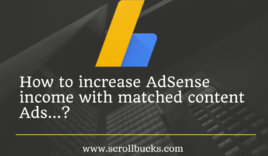 How to increase AdSense earning with matched content Ads?