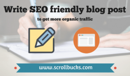 How to write SEO friendly blog post to get more organic traffic?