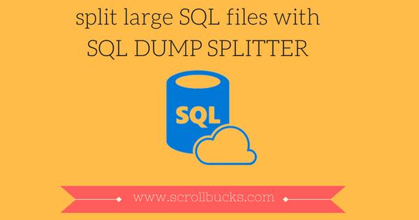 sql dump splitter