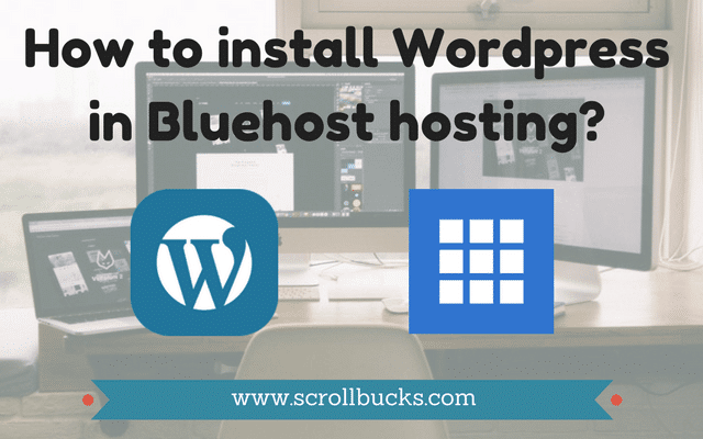 How to WordPress in Bluehost hosting